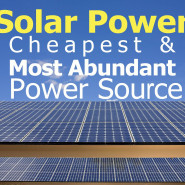 Solar Panels – the Cheapest Power Source of the Future
