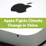 Apple Fights Climate Change in China with Renewable Energy Projects