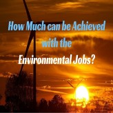 How much can be achieved with the Environmental Jobs?
