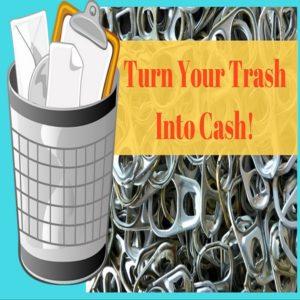 trash into cash